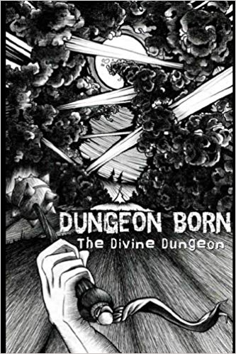Book cover: Dungeon Born