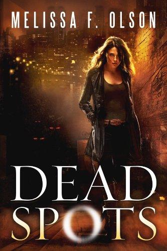 Dead-Spots-Scarlett-Bernard-1-by-Melissa-F.-Olson.jpg