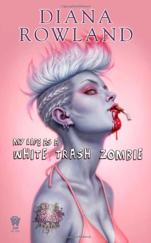 Book cover: My Life as a White Trash Zombie