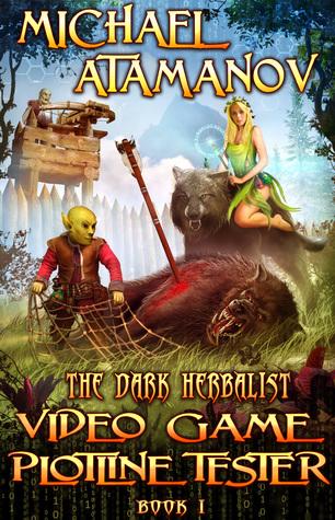 Video Game Plotline Tester: Dark Herbalist Series, Book 1 cover