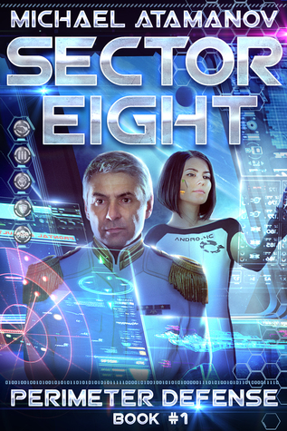 Sector Eight, Perimeter Defense book 1 cover