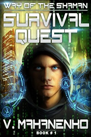 Survival Quest, Way of the Shaman book 1