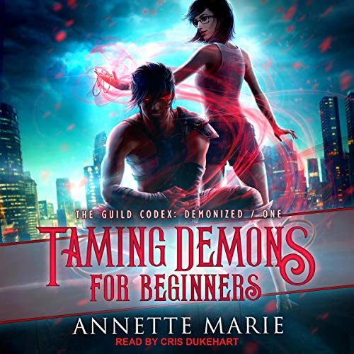 Taming Demons for Beginners, Guild Codex: Demonized book 1, cover