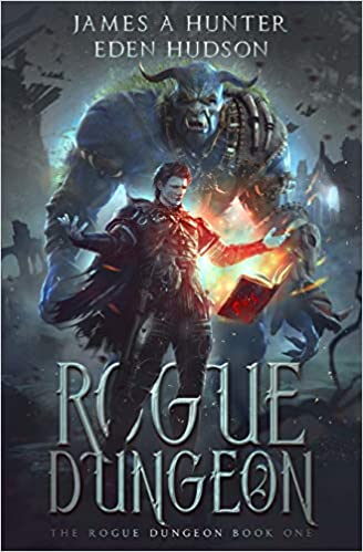 Rogue Dungeon: A litRPG Adventure Book Cover