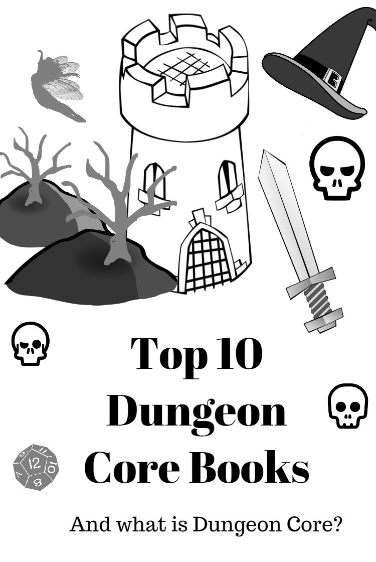 Top 10 Dungeon Core Books